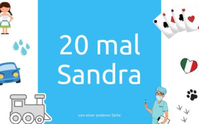 20 mal Sandra
