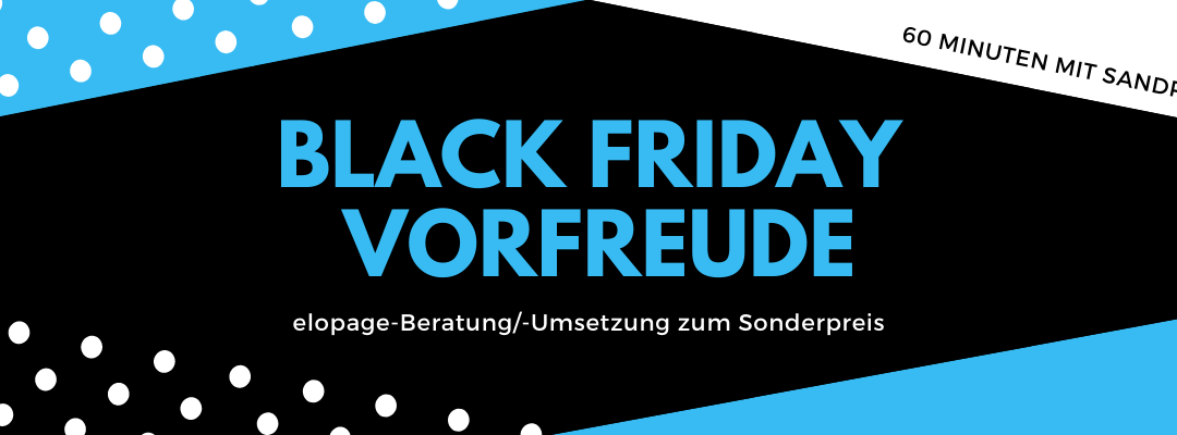 Black Friday VORFREUDE Angebot