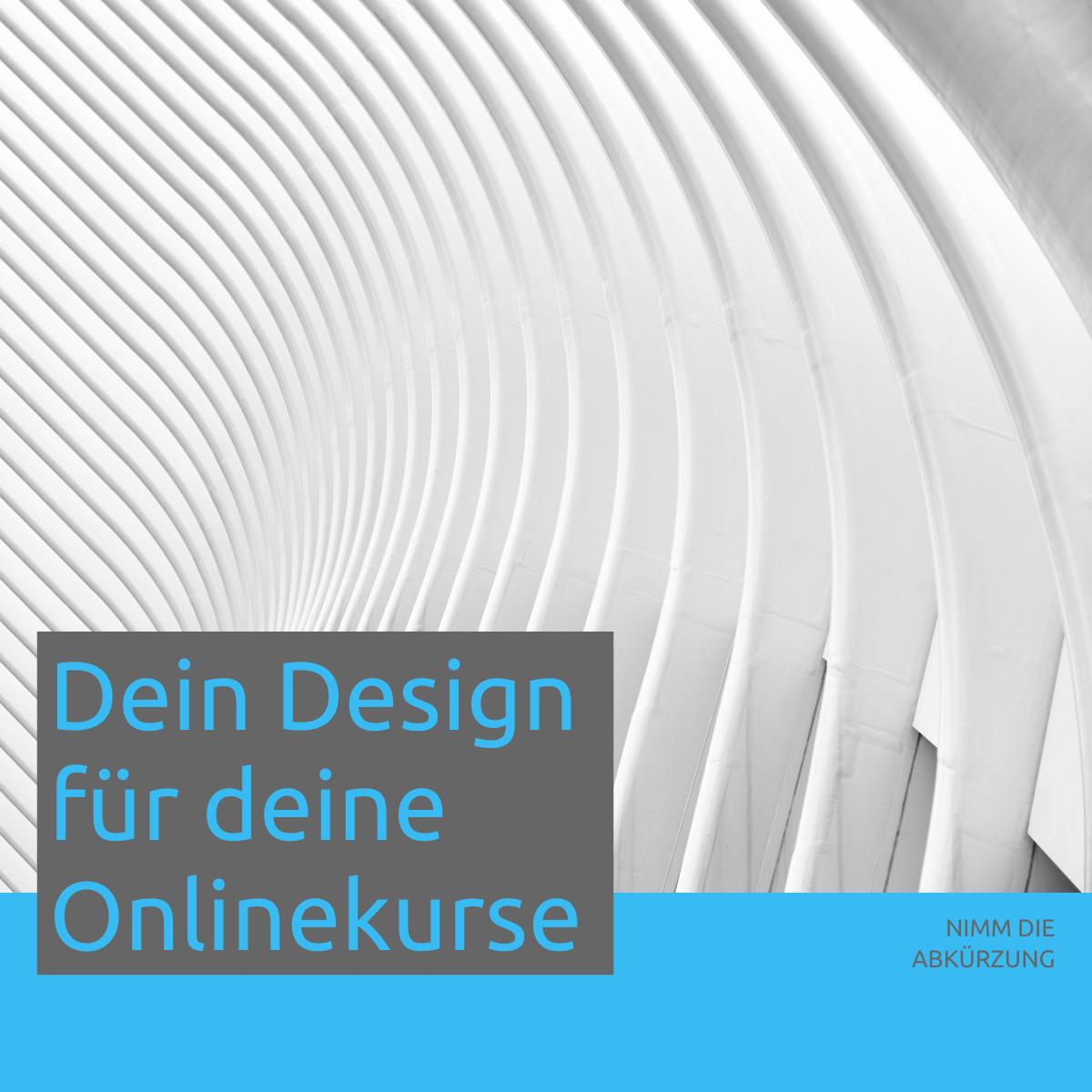 Dein Design für deinen Onlinekurse